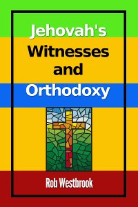 Jehovah's Witnesses and Orthodoxy