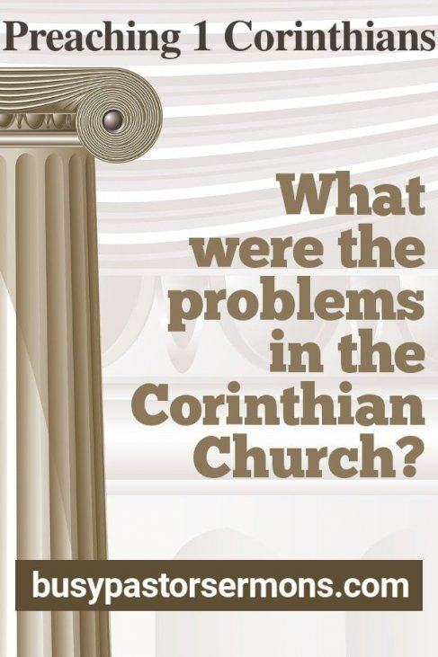 What were the Problems in the Corinthian Church?