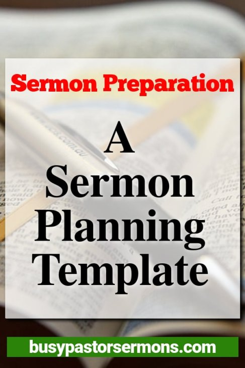 Sermon Preparation: A Sermon Planning Template