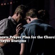 corporate prayer plan for the church using prayer stations