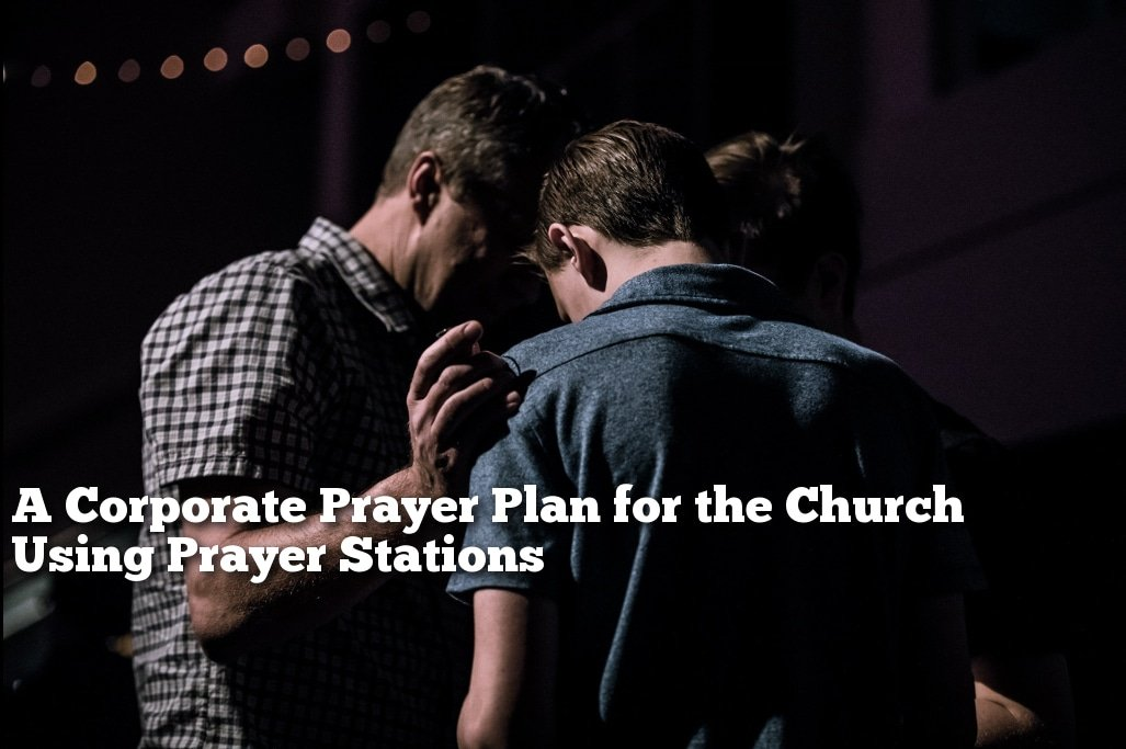 corporate prayer plan for the church using prayer stations