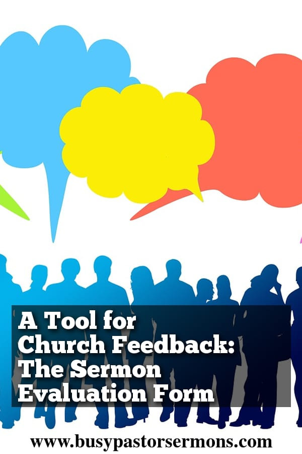 A Tool for Church Feedback The Sermon Evaluation Form
